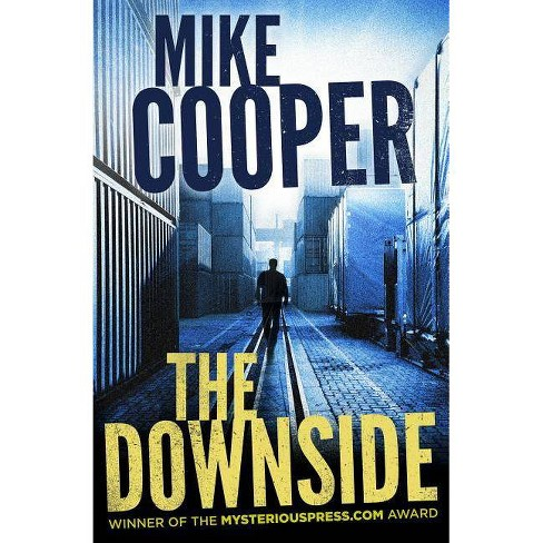 The Downside - by  Mike Cooper (Paperback) - image 1 of 1