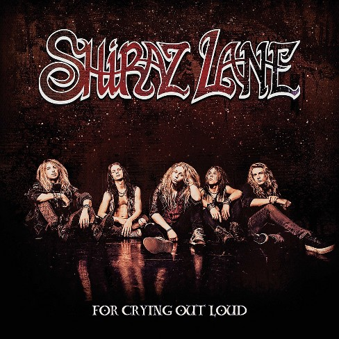 Shiraz lane - For crying out loud (CD) - image 1 of 1