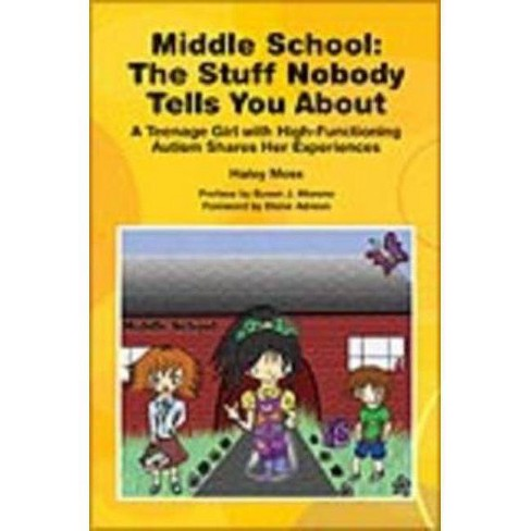 Middle School the Stuff Nobody Tells You about - by  Haley Moss (Paperback) - image 1 of 1