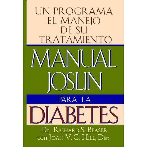 Manual Joslin Para La Diabetes - by  Richard S Beaser (Paperback) - image 1 of 1