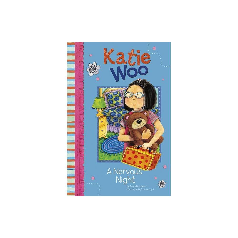A Nervous Ht Katie Woo Quality By Fran Manushkin Paperback