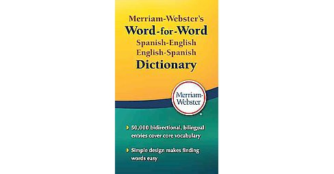 Merriam-Webster's Word-for-Word Spanish-English Dictionary (Bilingual) (Paperback) - image 1 of 1