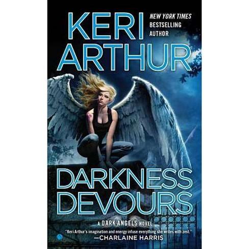 Darkness Devours - (Dark Angels Novels) by  Keri Arthur (Paperback) - image 1 of 1