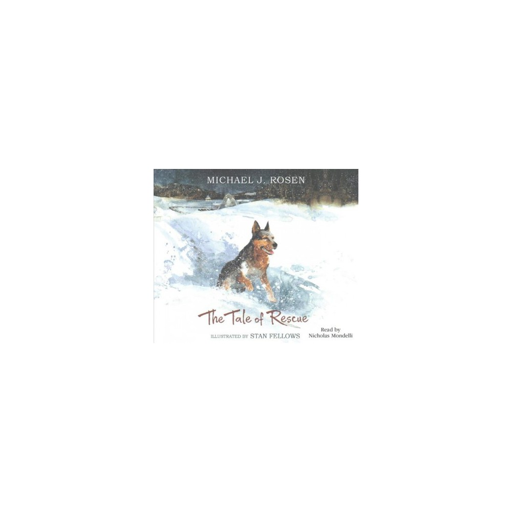 Tale of Rescue (Unabridged) (CD/Spoken Word) (Michael J. Rosen)