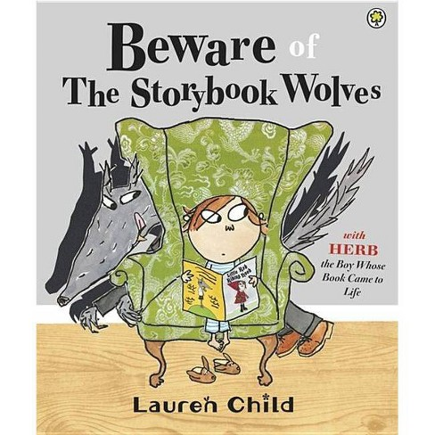 Beware of the Storybook Wolves - by  Lauren Child (Paperback) - image 1 of 1