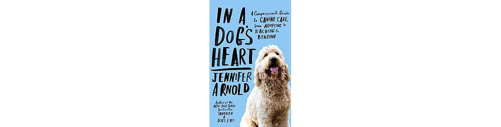 Random House In a Dog's Heart (Reprint) (Paperback)