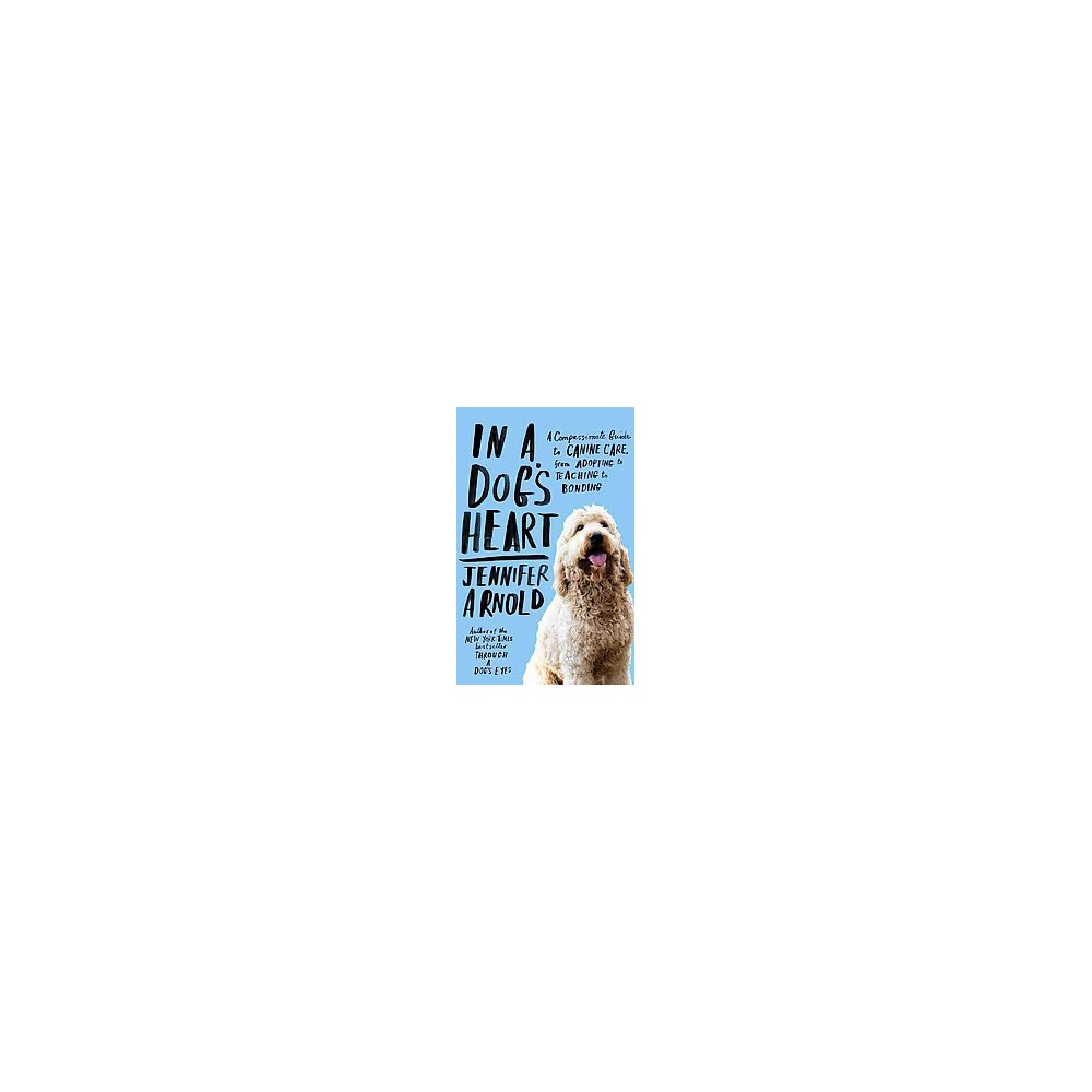 In a Dog's Heart (Reprint) (Paperback)
