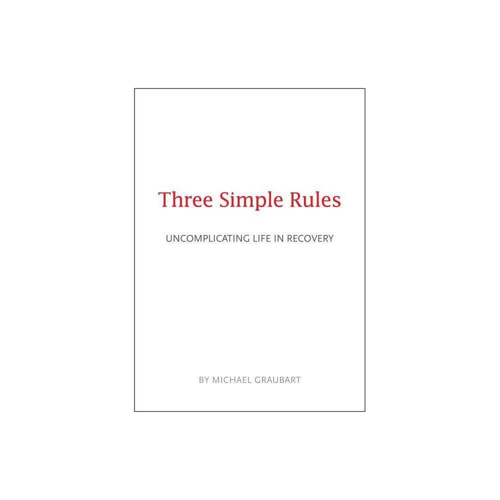 Three Simple Rules By Michael Graubart Paperback