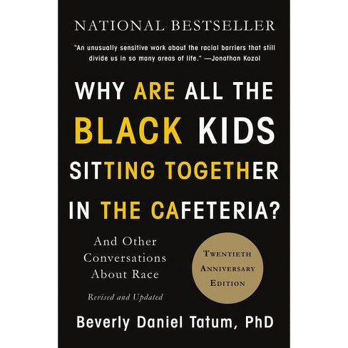 Why Are All The Black Kids Sitting Together In The Cafeteria? - 2 ...