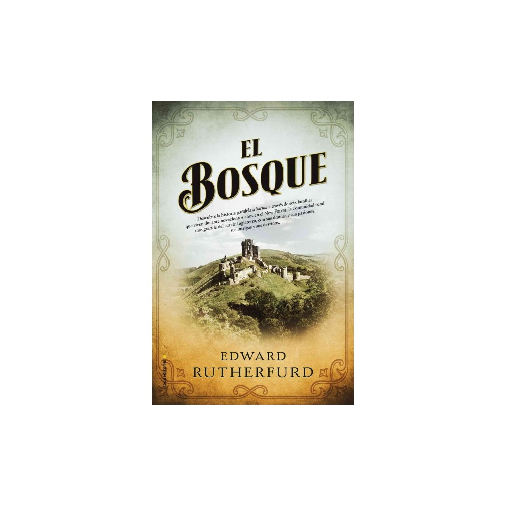 El bosque/ The Forest (Hardcover) (Edward Rutherfurd)