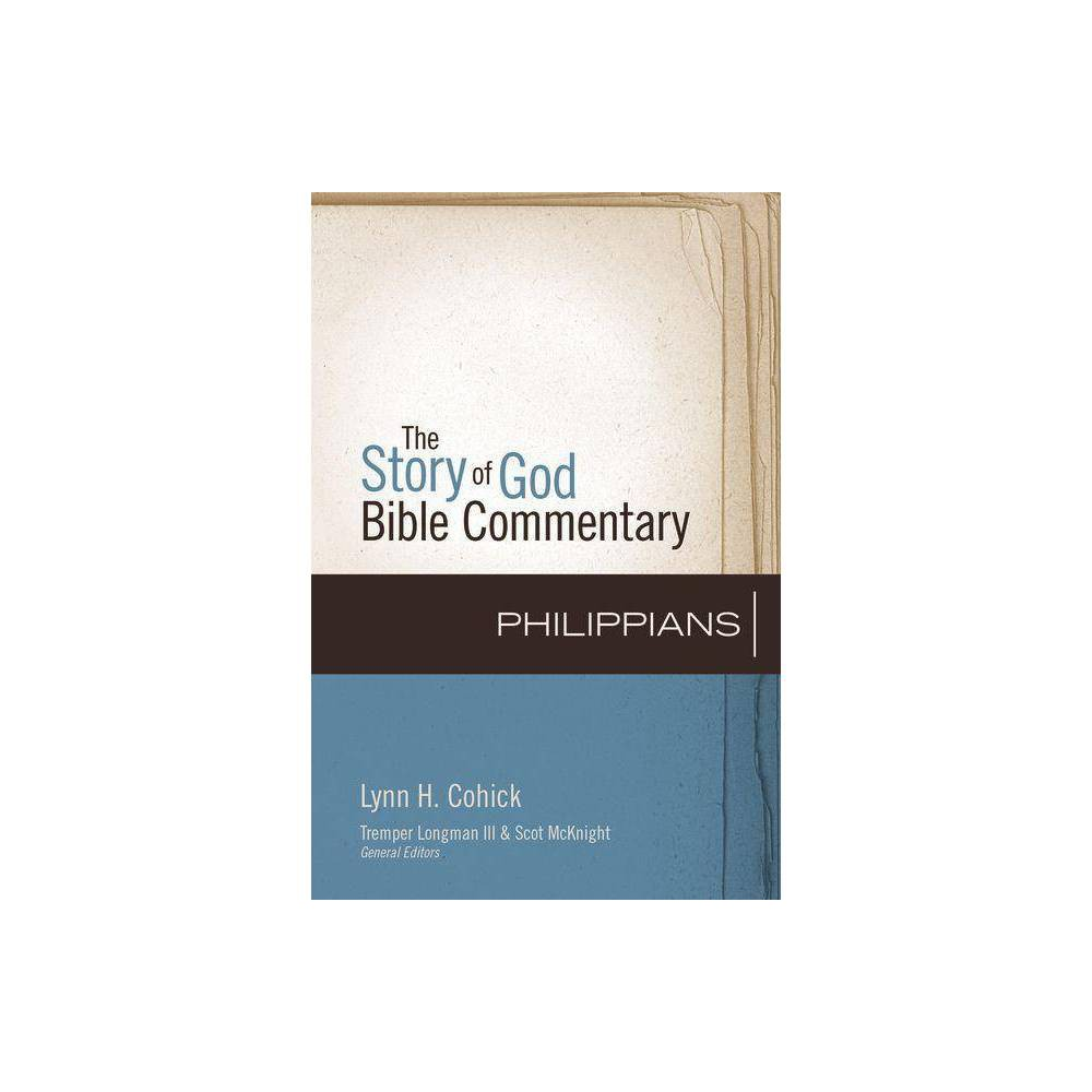 Philippians Story Of God Bible Commentaries By Lynn Cohick Hardcover