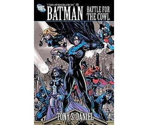 Batman : Battle for the Cowl (Paperback) (Tony S. Daniel) - image 1 of 1