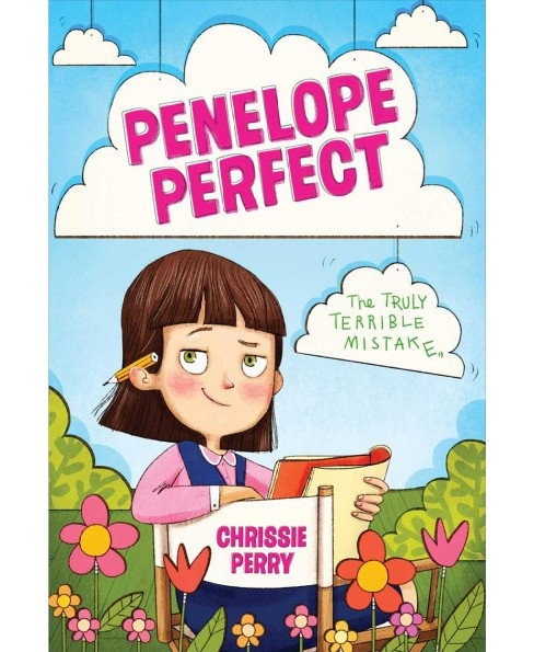 Truly Terrible Mistake -  (Penelope Perfect) by Chrissie Perry (Hardcover) - image 1 of 1