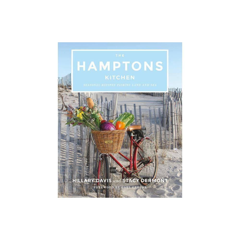 The Hamptons Kitchen By Hillary Davis Stacy Dermont Hardcover