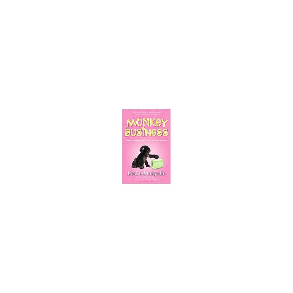 Monkey Business (Reprint) (Paperback) (Leslie Margolis)
