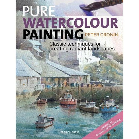 Pure Watercolour Painting - by  Peter Cronin (Paperback) - image 1 of 1