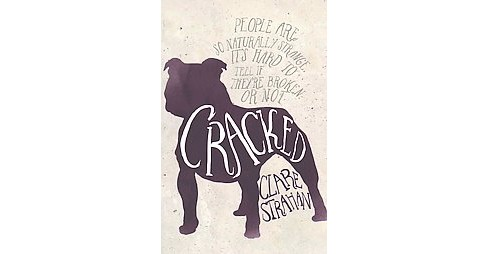 Cracked (Paperback) (Clare Strahan) - image 1 of 1