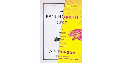 Psychopath Test : A Journey Through the Madness Industry (Reprint) (Paperback) (Jon Ronson) - image 1 of 1