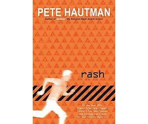 Rash (Reprint) (Paperback) (Pete Hautman) - image 1 of 1
