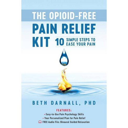 The Opioid-Free Pain Relief Kit - by  Beth Darnall (Paperback) - image 1 of 1
