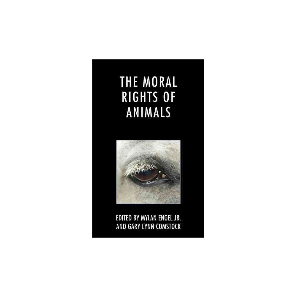Moral Rights of Animals - (Paperback)