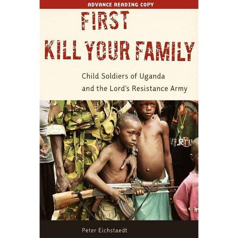 First Kill Your Family - by  Peter H Eichstaedt (Hardcover) - image 1 of 1