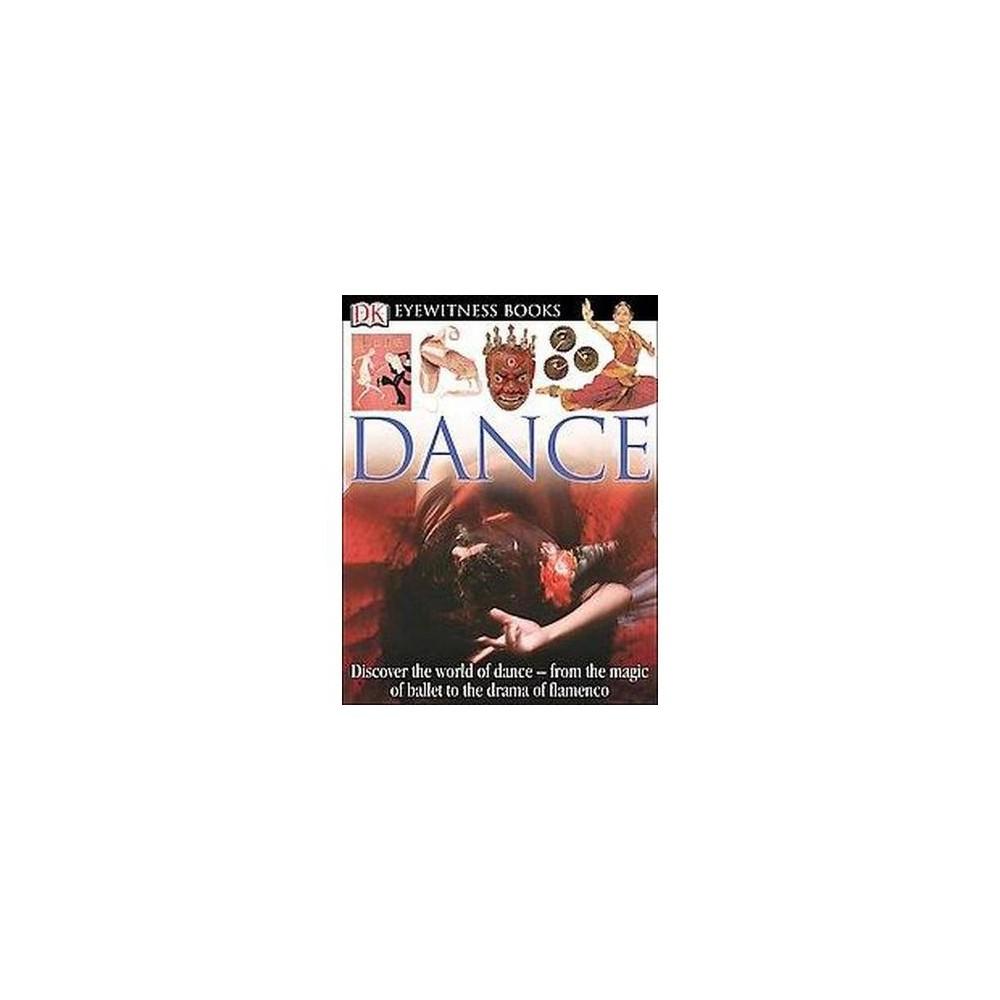 Dk Eyewitness Dance (Hardcover) (Andree Grau)