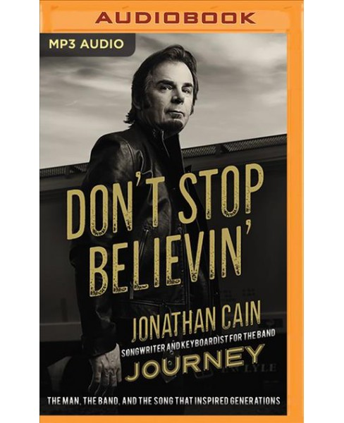 Don't Stop Believin' : The Man, the Band, and the Song That Inspired Generations -  (MP3-CD) - image 1 of 1