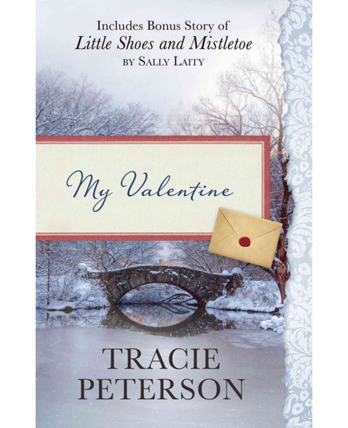My Valentine : Includes Bonus Story of Little Shoes and Mistletoe by Sally Laity (Large Print) - image 1 of 1