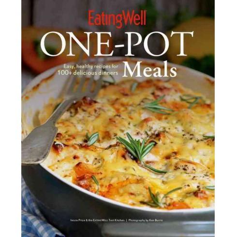 EatingWell One-Pot Meals : Easy, Healthy Recipes for 100+ Delicious Dinners (Reprint) (Paperback) - image 1 of 1