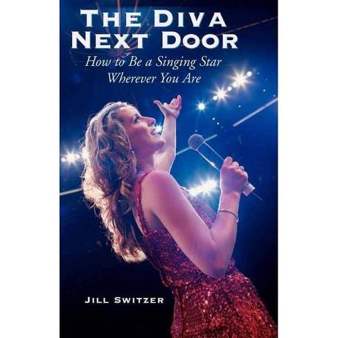 The Diva Next Door - by  Jill Switzer (Paperback) - image 1 of 1