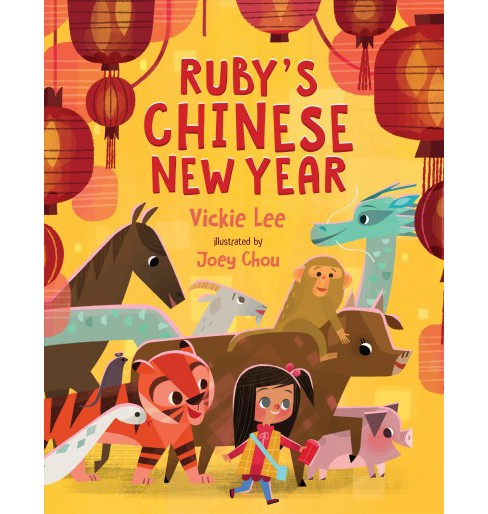 Ruby's Chinese New Year -  by Vickie Lee (School And Library) - image 1 of 1
