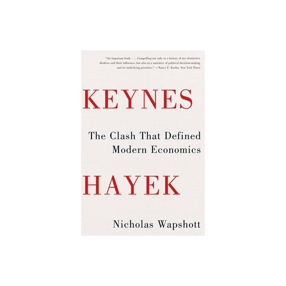 Keynes Hayek By Nicholas Wapshott Paperback