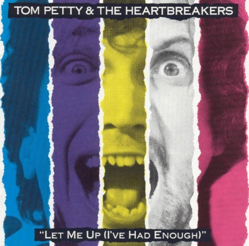 Tom petty - Let me up (I've had enough) (CD) - image 1 of 1