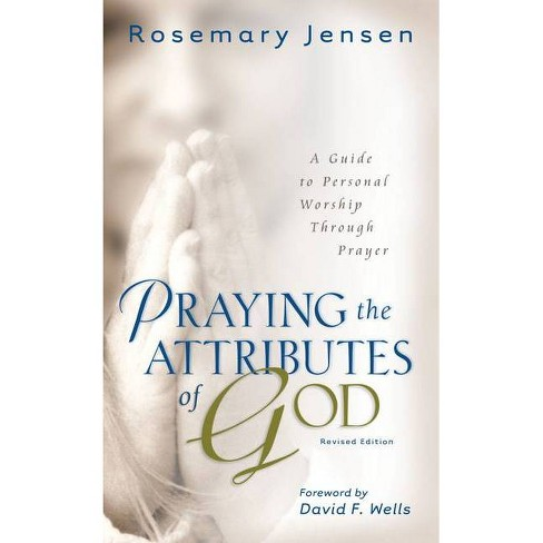 Praying the Attributes of God - 2 Edition by  Rosemary Jensen (Paperback) - image 1 of 1