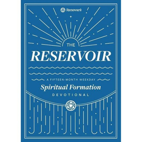 The Reservoir - by  Christopher a Hall & Carolyn Arends & Renovare (Paperback) - image 1 of 1