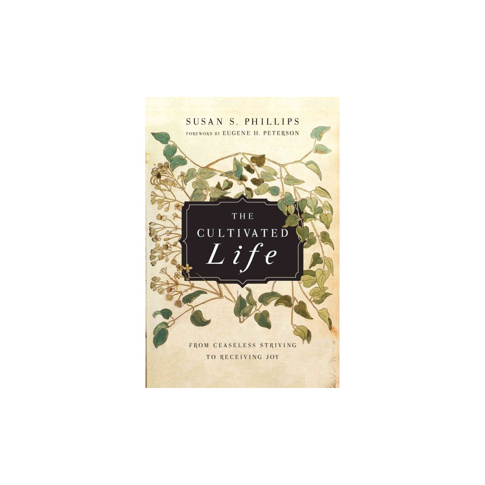 The Cultivated Life (Paperback)