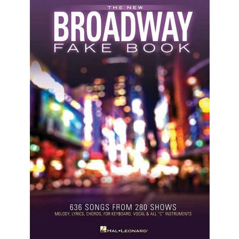 New Broadway Fake Book 645 Songs From 285 Shows Melody Lyrics