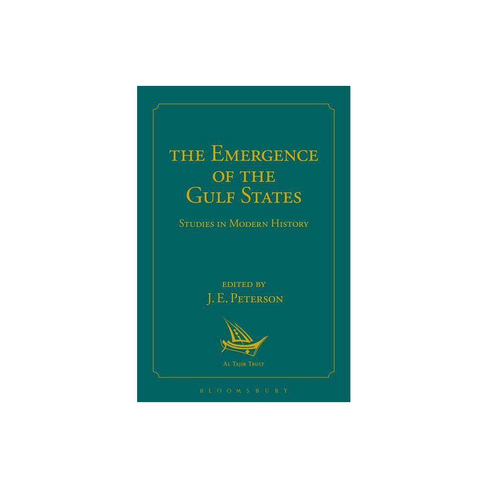 The Emergence of the Gulf States - (Hardcover)