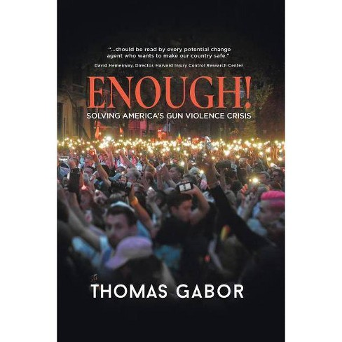 Enough! - by  Thomas Gabor (Paperback) - image 1 of 1