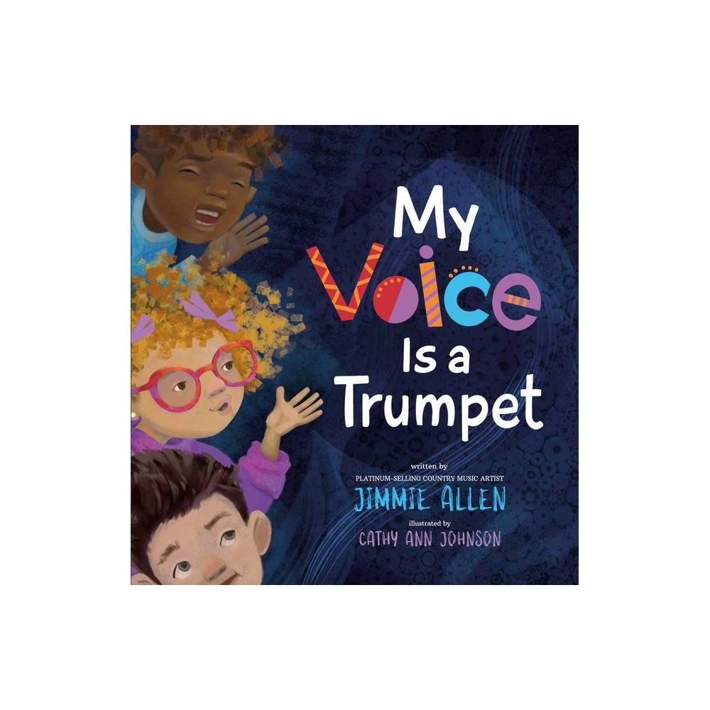 My Voice Is A Trumpet By Jimmie Allen Hardcover
