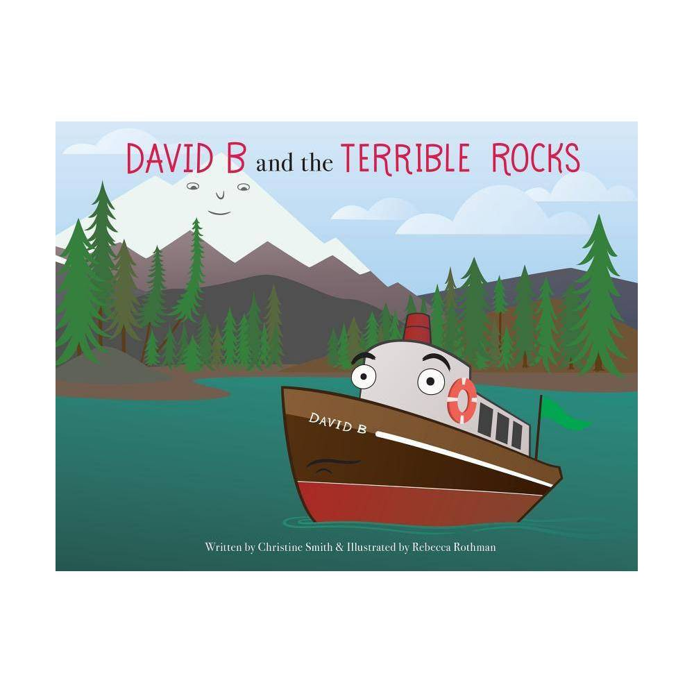 David B And The Terrible Rocks David B And The Porpoise Posse By Christine K Smith Paperback