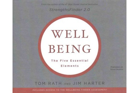 Wellbeing : The Five Essential Elements (CD/Spoken Word) (Tom Rath) - image 1 of 1