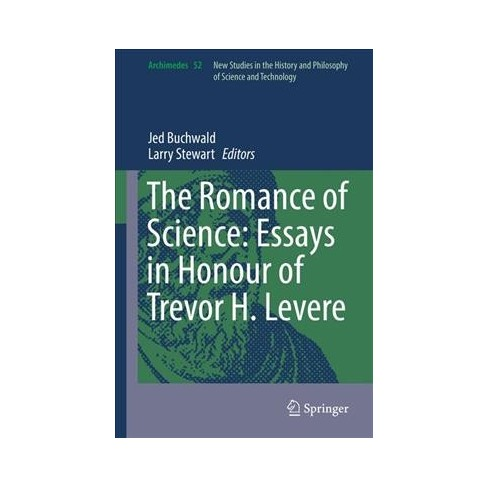romance of science  essays in honour of trevor h levere hardcover  romance of science  essays in honour of trevor h levere hardcover   target