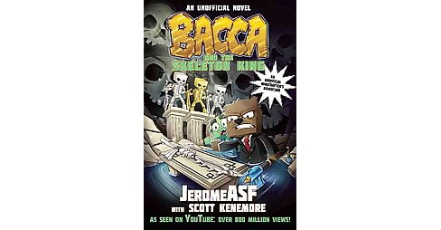 Bacca and the Skeleton King : An Unofficial Minecrafter's Adventure (Paperback) (Jerome Asf) - image 1 of 1