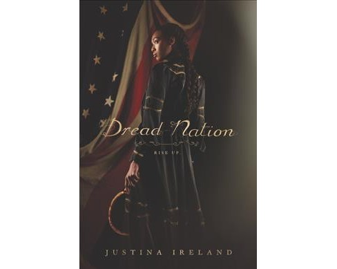 Dread Nation -  by Justina Ireland (Hardcover) - image 1 of 1