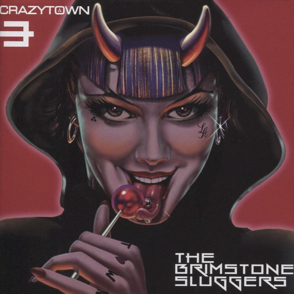 Crazy Town - Brimstone Sluggers (CD)