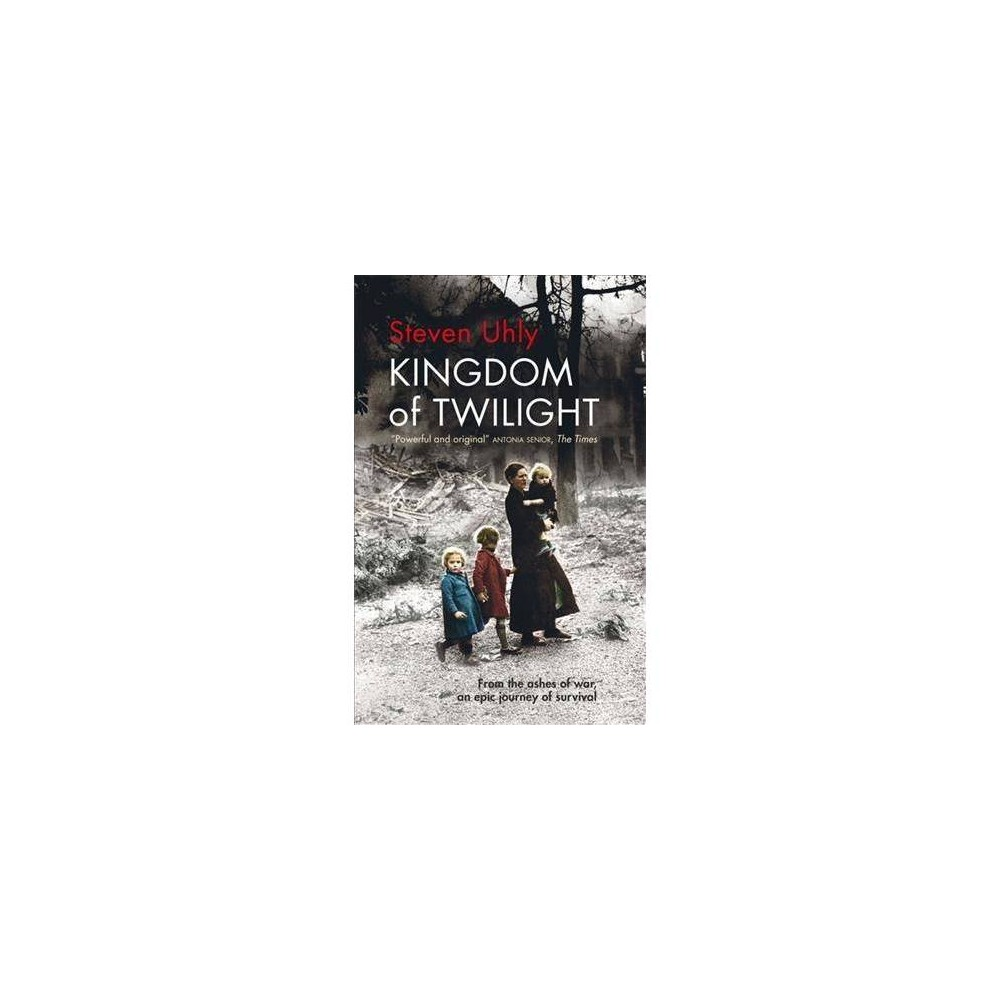 Kingdom of Twilight - Reprint by Steven Uhly (Paperback)