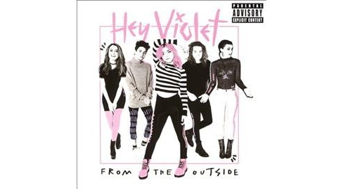 Hey Violet - From The Outside (CD) - image 1 of 1