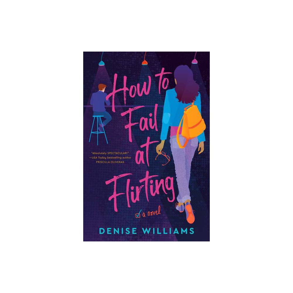 How To Fail At Flirting By Denise Williams Paperback